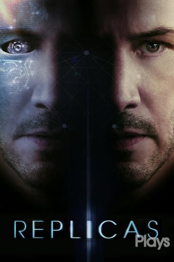 """Poster for the movie """"Replicas"""""""