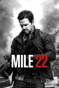 """Poster for the movie """"Mile 22"""""""