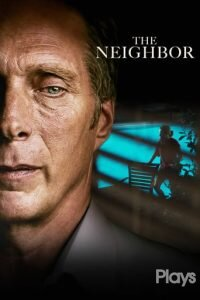 """Poster for the movie """"The Neighbor"""""""