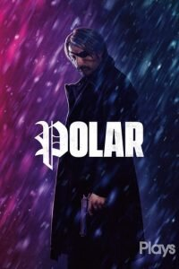 """Poster for the movie """"Polar"""""""