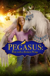 Download and watch Pegasus: Pony With a Broken Wing