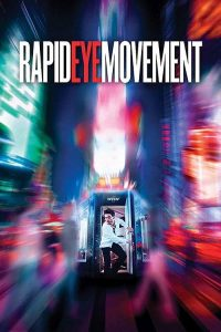 Download and watch Rapid Eye Movement