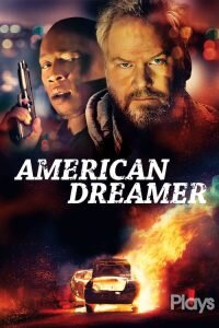 Download and watch American Dreamer