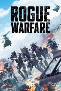 Download and watch Rogue Warfare