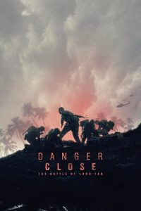 Download and watch Danger Close: The Battle of Long Tan