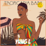 Young L - Tropicana Baby