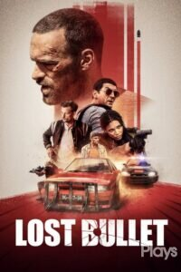 Download and watch Lost Bullet