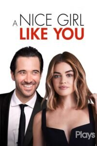 Download and watch A Nice Girl Like You