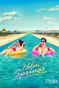 Download and watch Palm Springs