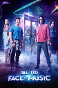 Download and watch Bill & Ted Face the Music